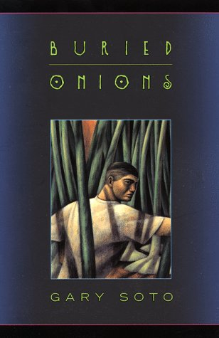 buried onions by means of gary soto essay