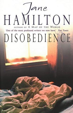 Disobedience Jane Hamilton