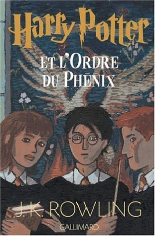 Harry Potter et l'Ordre du Phénix (Harry Potter, # 5)
