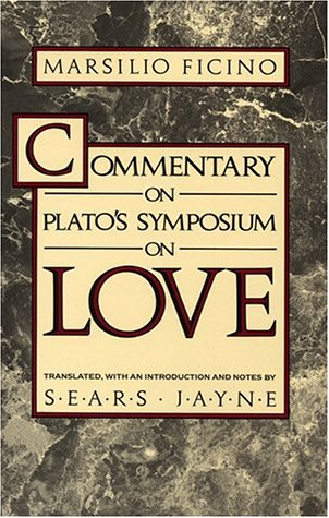 Ficino commentary on platos symposium on love pdf