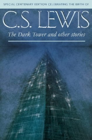 The Dark Tower And Other Stories Walter Hooper