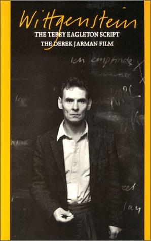 Wittgenstein: The Terry Eagleton Script and the Derek Jarman Film  by  Terry Eagleton