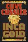 Inca Gold (Dirk Pitt, #12)