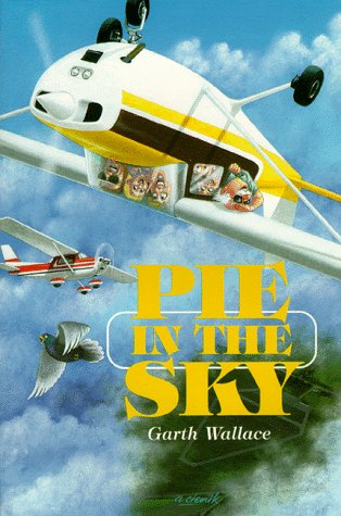 Pie in the Sky Garth Wallace