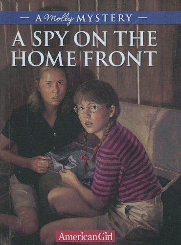 Spy On The Homefront: A Molly Mystery  by  Alison Hart