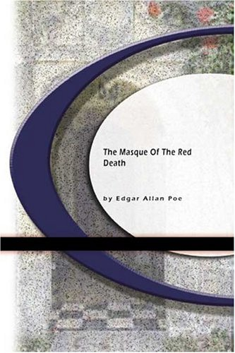 """analysis the masque of the red Careful analysis of poe's masterpiece of irony, """"the masque of the red death,"""" reveals that there is indeed a first person narrator in this seemingly third-person tale that narrator is the red death himself masking this narrator becomes the means by which poe develops the full ironic implications in this."""