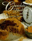 Chocolate for Breakfast and Tea: B & B Innkeepers Share Their Finest Recipes  by  Laura Zohn