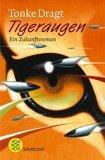 Tigeraugen. Ein Zukunftsroman.