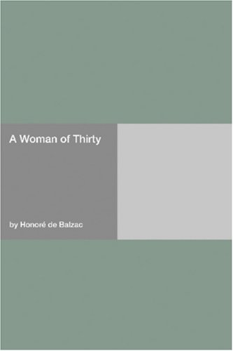 Ebook ebook pdf download a woman of thirty by honore de balzac fandeluxe Choice Image