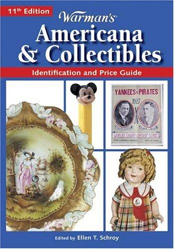 Warmans Americana & Collectibles  by  Ellen T. Schroy