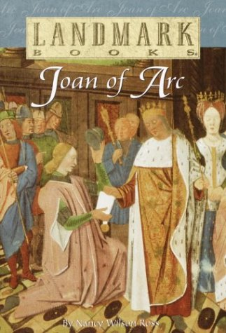 a biography of joan of arc the daughter and heroine of france