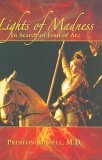 Lights of Madness: In Search of Joan of Arc