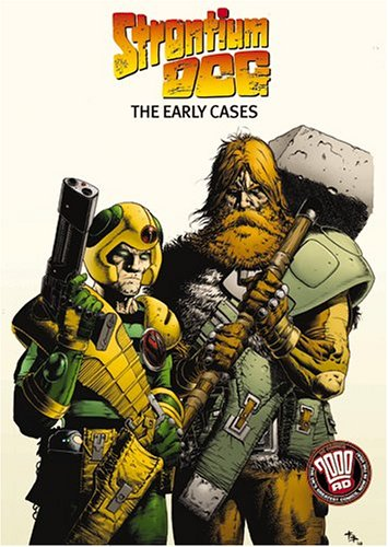 Strontium Dog: The Early Cases  by  John Wagner
