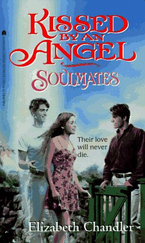 Soulmates kissed by an angel 3 by elizabeth chandler reviews