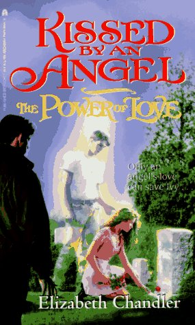 The power of love kissed by an angel 2 by elizabeth chandler