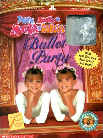 You Re Invited To Mary Kate Amp Ashley S Ballet Party By Jan