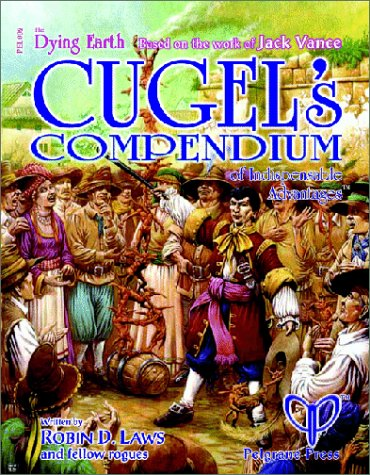 Cugels Compendium Of Indispensable Advantages  by  Aaron Allston