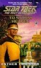 To Storm Heaven (Star Trek: The Next Generation #46)