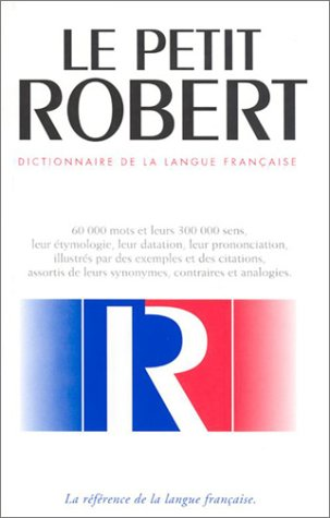 Le petit robert dictionnaire de la langue fran aise by - Dictionnaire de l office de la langue francaise ...