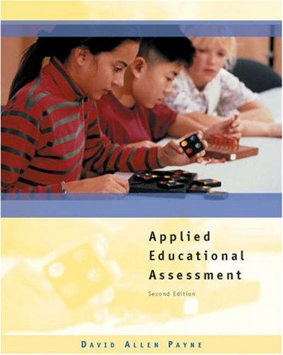 Applied Educational Assessment [With CDROM]  by  David Allen Payne