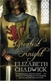 The Greatest Knight (William Marshal, #2)