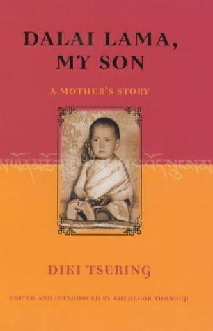 Dalai Lama, My Son Diki Tsering