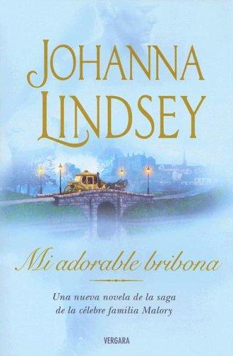 Mi adorable bribona 7, Johanna Lindsey