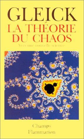 La Théorie du Chaos - J. Gleick - Crédit goodreads : http://goo.gl/OdNJ9K
