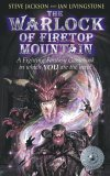 The Warlock of Firetop Mountain (Fighting Fantasy, #1)