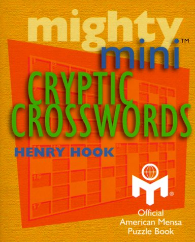 Mighty Mini Cryptic Crosswords  by  Henry Hook