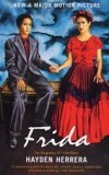 Frida : a biography of Frida Kahlo