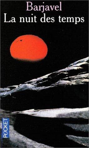 La Nuit des Temps - crédit : goodreads.com - http://goo.gl/JUvtSI