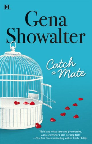 To Catch a Mate - Gena Showalter