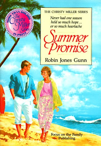 Summer Promise (Christy Miller, #1)