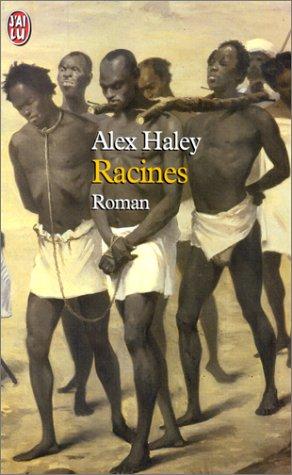 Racines  by  Alex Haley