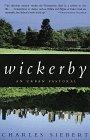 Wickerby: An Urban Pastoral