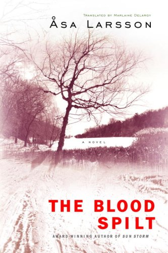 Book Review: Åsa Larsson's Blood Spilt