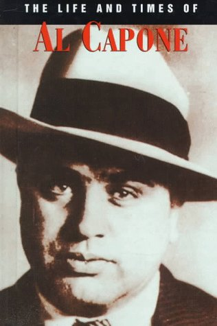 the life and times of popular criminal al capone