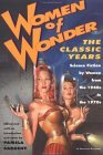 Women of Wonder, the Classic Years: Science Fiction by Women from the 1940s to the 1970s