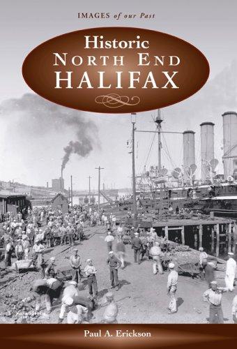 Historic North End Halifax Paul A. Erickson