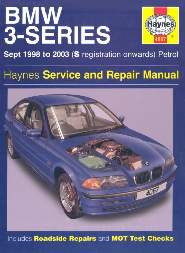 Bmw 3 Series Petrol Service And Repair Manual: Sept 1998 To 2003: S Registration Onwards: Petrol: Ha4067 Martynn Randall