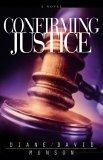 Confirming Justice (Justice Series #2)