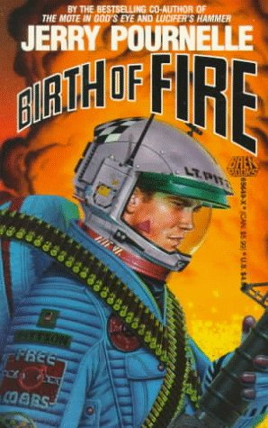 Birth of Fire - Jerry Pournelle