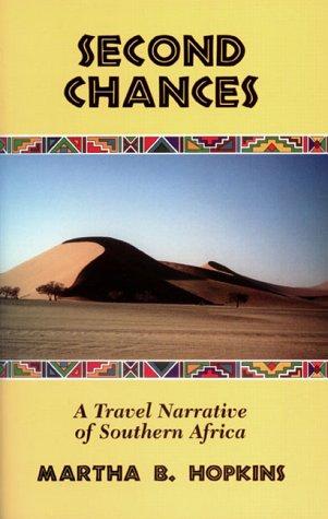 Second Chances  by  Martha B. Hopkins
