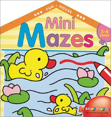 Mini Mazes: Fun House Paperbacks Sterling Publishing