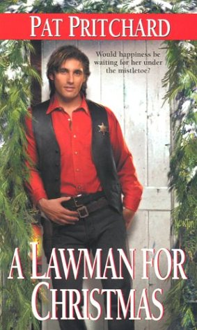 A Lawman For Christmas  by  Pat Pritchard