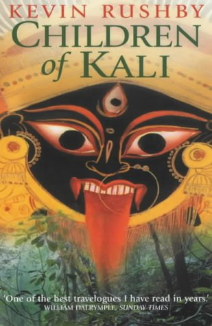 Children of Kali Kevin Rushby