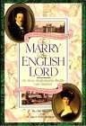 To Marry an English Lord: Or How Anglomania Really Got Started