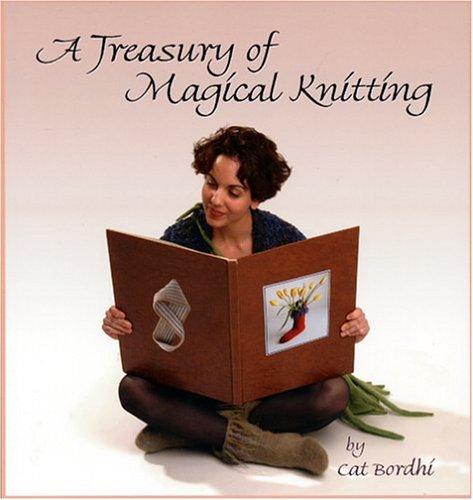 A Treasury of Magical Knitting Cat Bordhi