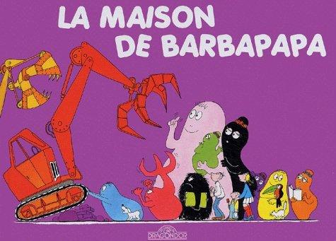 La maison de Barbapapa  by  Annette Tison